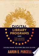 Digital Library Programs for Libraries and Archives