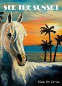 See the Sunset Pdf/ePub eBook