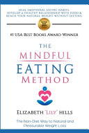 The Mindful Eating Method