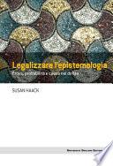 Legalizzare l'epistemologia  : Prova, probabilità e causa nel diritto