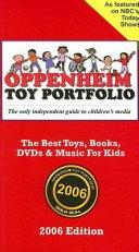 Oppenheim Toy Portfolio  2006 Book PDF