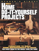 Reader s Digest Book of Home Do it yourself Projects Book