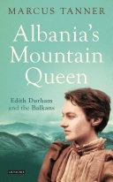 Albania S Mountain Queen Book PDF