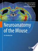 Neuroanatomy Of The Mouse Book PDF
