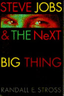 STEVE JOBS & THE NEXT BIG THING