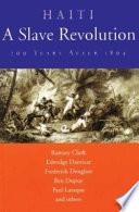 Haiti, a Slave Revolution