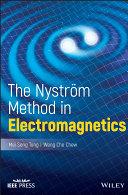 The Nystrom Method in Electromagnetics