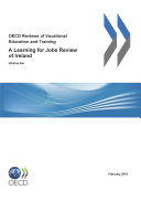 OECD Reviews of Vocational Education and Training  A Learning for Jobs Review of Ireland 2010