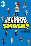 My Hero Academia: Smash!! Pdf/ePub eBook