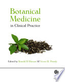 Botanical Medicine in Clinical Practice