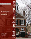 Historic Preservation  An Introduction to Its History  Principles  and Practice  Second Edition  Book