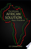 The Ultimate African Solution  Race   First Brick