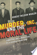 Murder  Inc   and the Moral Life