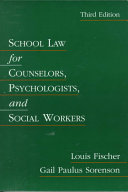 School Law for Counselors  Psychologists  and Social Workers