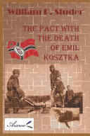 The Pact with the Death of Emil Kosztka