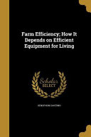 FARM EFFICIENCY HOW IT DEPENDS