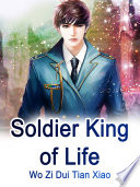 Soldier King of Life
