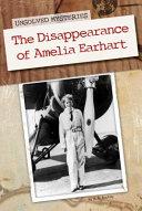 Disappearance of Amelia Earhart ebook