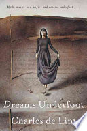 Dreams Underfoot Charles de Lint Cover
