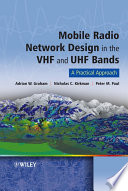 Mobile Radio Network Design in the VHF and UHF Bands