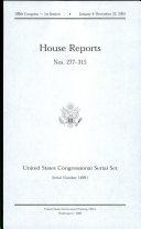 United States Congressional Serial Set  Serial No  14991  House Reports Nos  277 315