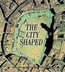Cover of The City Shaped