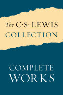 The C  S  Lewis Collection  Complete Works