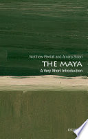 The Maya  A Very Short Introduction