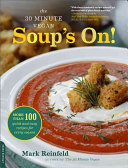 The 30-Minute Vegan - Soup's On!