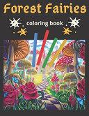 Forest Fairies Coloring Book