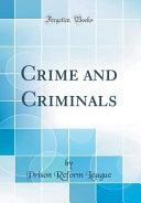 Crime and Criminals (Classic Reprint)