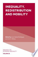 Inequality  Redistribution and Mobility