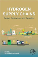Design, Deployment and Operation of a Hydrogen Supply Chain