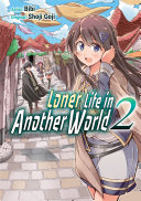 Pdf Loner Life in Another World Vol. 2 (manga) Telecharger