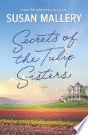 Secrets Of The Tulip Sisters Book PDF