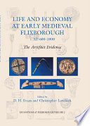 Life and Economy at Early Medieval Flixborough, c. AD 600-1000  : The Artefact Evidence