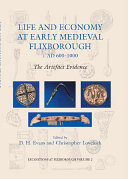 Life and Economy at Early Medieval Flixborough  c  AD 600 1000