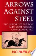 Arrows Against Steel