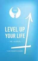 Level Up Your Life the Journal