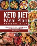 Keto Diet Meal Plan Cookbook for UK