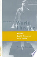 The History of World Theater  : From the English Restoration to the Present