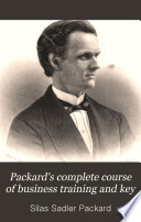 Packard's Complete Course of Business Training and Key
