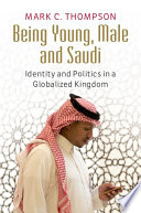 Being Young Male And Saudi Book PDF
