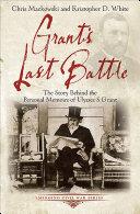 Grant's Last Battle