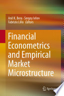 Financial Econometrics and Empirical Market Microstructure Book