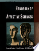 """Handbook of Affective Sciences"" by Richard J. Davidson, Klaus R. Scherer, H. Hill Goldsmith"