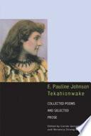 E  Pauline Johnson  Tekahionwake