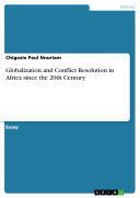 Globalization and Conflict Resolution in Africa since the 20th Century Pdf/ePub eBook