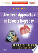 Advanced Approaches in Echocardiography   E Book