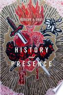 History And Presence PDF